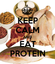 KEEP CALM AND EAT PROTEIN - Personalised Poster large