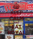 KEEP CALM AND EAT ROYAL - Personalised Poster large