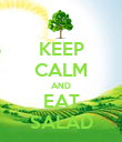 KEEP CALM AND EAT SALAD - Personalised Poster large