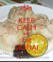 KEEP CALM AND Eat SIOMAI - Personalised Poster large