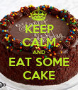 KEEP CALM AND EAT SOME CAKE - Personalised Poster large