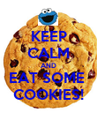 KEEP CALM AND EAT SOME  COOKIES! - Personalised Poster large