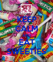 KEEP CALM AND EAT SWEETIES - Personalised Poster large