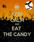 KEEP CALM AND EAT  THE CANDY - Personalised Poster large