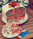 KEEP CALM AND EAT THIS - Personalised Poster large