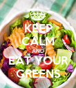 KEEP CALM AND EAT YOUR GREENS - Personalised Poster large