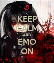 KEEP CALM AND EMO ON - Personalised Poster large