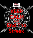 KEEP CALM AND End The Streak - Personalised Poster large