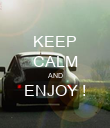 KEEP CALM AND ENJOY !  - Personalised Poster large