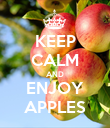 KEEP CALM AND ENJOY APPLES - Personalised Poster large