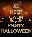 KEEP CALM AND ENJOY HALLOWEEN - Personalised Poster large