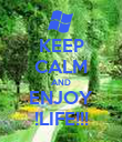 KEEP CALM AND ENJOY !LIFE!!! - Personalised Poster large