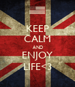 KEEP CALM AND ENJOY LIFE<3 - Personalised Poster large