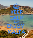 KEEP CALM AND ENJOY  MALTA - Personalised Poster large