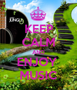 KEEP CALM AND ENJOY  MUSIC - Personalised Poster large