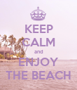 KEEP CALM and ENJOY THE BEACH - Personalised Poster large