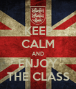 KEEP CALM AND ENJOY THE CLASS - Personalised Poster large