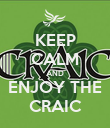 KEEP CALM AND ENJOY THE CRAIC - Personalised Poster large
