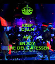 KEEP CALM AND ENJOY  THE DELICATESSEN - Personalised Poster large