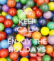 KEEP CALM AND ENJOY THE HOLIDAYS - Personalised Poster large