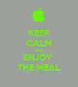 KEEP CALM AND ENJOY  THE MEAL - Personalised Poster large