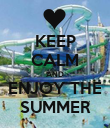 KEEP CALM AND ENJOY THE SUMMER - Personalised Poster large