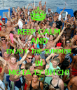 KEEP CALM AND ENJOY THE SUMMER IN MGTA 13' BITCH! - Personalised Poster large