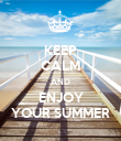 KEEP CALM AND ENJOY YOUR SUMMER - Personalised Poster large