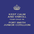 KEEP CALM AND ENROLL YOUR CHILD IN FORT SMITH JUNIOR COTILLION - Personalised Poster large