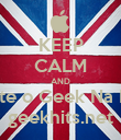 KEEP CALM AND Escute o Geek Na Rede geekhits.net - Personalised Poster large