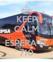 KEEP CALM AND ESPERA EL 710 - Personalised Poster large