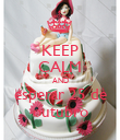 KEEP CALM AND esperar 25 de outubro - Personalised Poster large