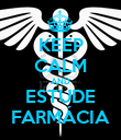KEEP CALM AND ESTUDE FARMÁCIA - Personalised Poster large