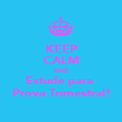 KEEP CALM AND Estude para  Prova Trimestral! - Personalised Poster large