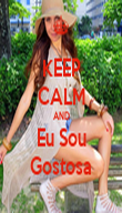 KEEP CALM AND Eu Sou Gostosa - Personalised Poster large