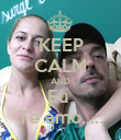 KEEP CALM AND Eu  Te amo..... - Personalised Poster large