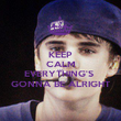 KEEP CALM AND EVERYTHING'S  GONNA BE ALRIGHT - Personalised Poster large
