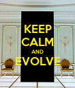 KEEP CALM AND EVOLVE  - Personalised Poster large