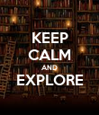 KEEP CALM AND EXPLORE  - Personalised Poster large