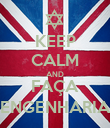 KEEP CALM AND FAÇA ENGENHARIA - Personalised Poster large