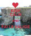 KEEP CALM AND FAI LE VALIGIE  - Personalised Poster large