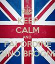 KEEP CALM AND  FAI ORDINE LUIGINO BROGNERA - Personalised Poster large