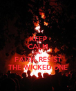 KEEP CALM AND FAITH, RESIST THE WICKED ONE - Personalised Poster large