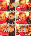 KEEP CALM AND Fall in love  With Justin - Personalised Poster large