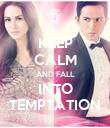 KEEP CALM AND FALL INTO TEMPTATION - Personalised Poster large