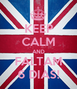 KEEP CALM AND FALTAM 6 DIAS! - Personalised Poster large