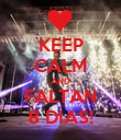 KEEP CALM AND FALTAN 8 DÍAS! - Personalised Poster large
