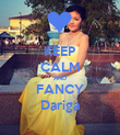 KEEP CALM AND FANCY Dariga - Personalised Poster large