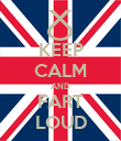 KEEP CALM AND FART LOUD - Personalised Poster large
