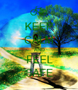 KEEP CALM AND FEEL SAFE - Personalised Poster large